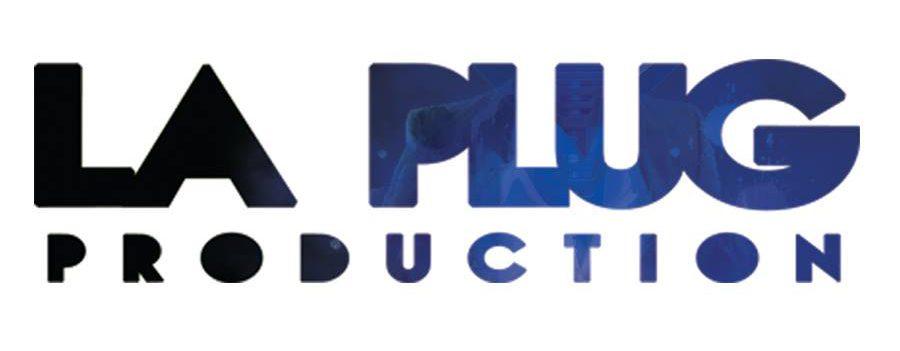 La Plug – Production